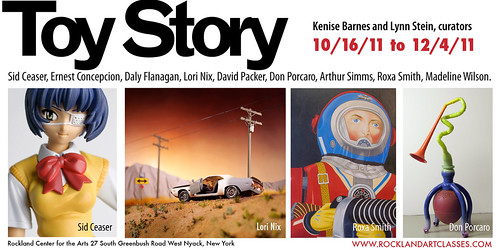 TOY STORY: Rockland Center for the Arts, 10/16-12/4, 2011