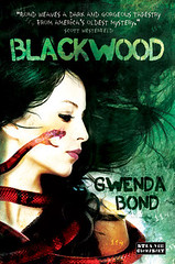 September 2012 by Strange Chemistry                    Blackwood by Gwenda Bond