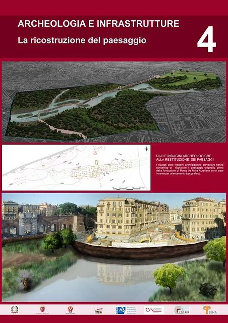 """Roma - Stazione di Lodi Nord /Stazione di San Giovanni in: """"Cantieristica archeologica e opere pubbliche. La linea C della Metropolitana di Roma."""" Roma / Electa (2011). Pannello 1/4."""