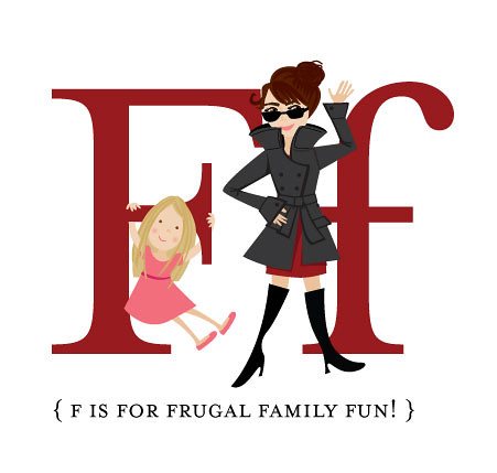 F is for Frugal Family Fun