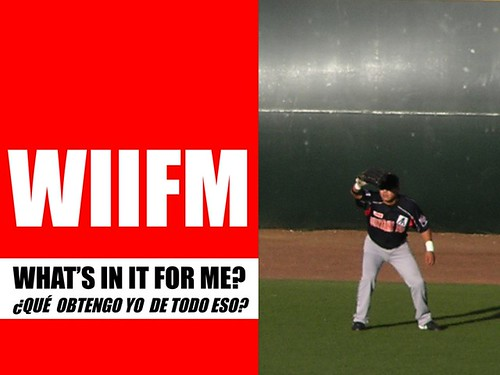 wiifm = what's in it for me?