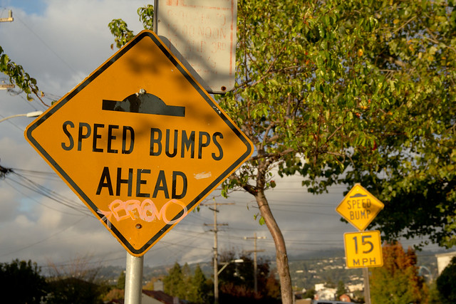 Speed bumps ahead!