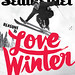 Reasons to Love Winter by SeattleMetDesign