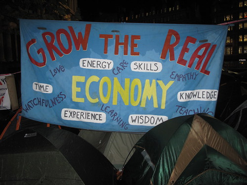 Grow the real economy, Occupy London protest, St. Paul's Cathedral